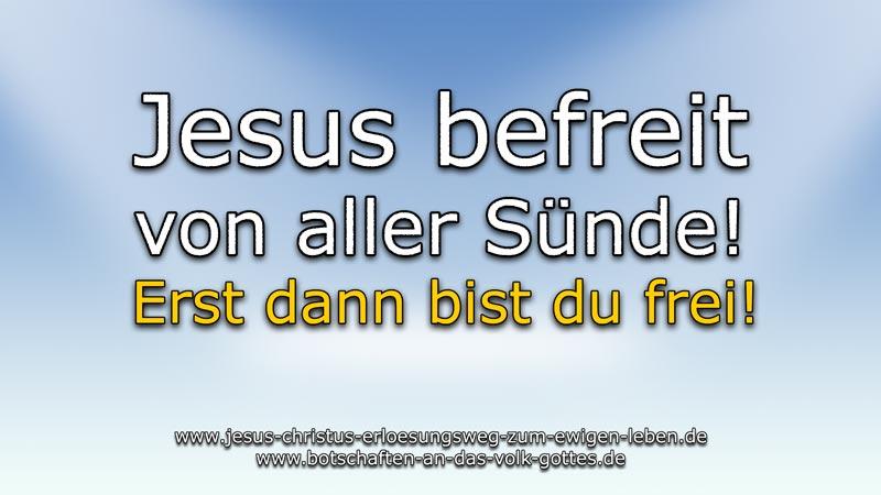 Durch den Herrn Jesus von aller Sünde befreit.
