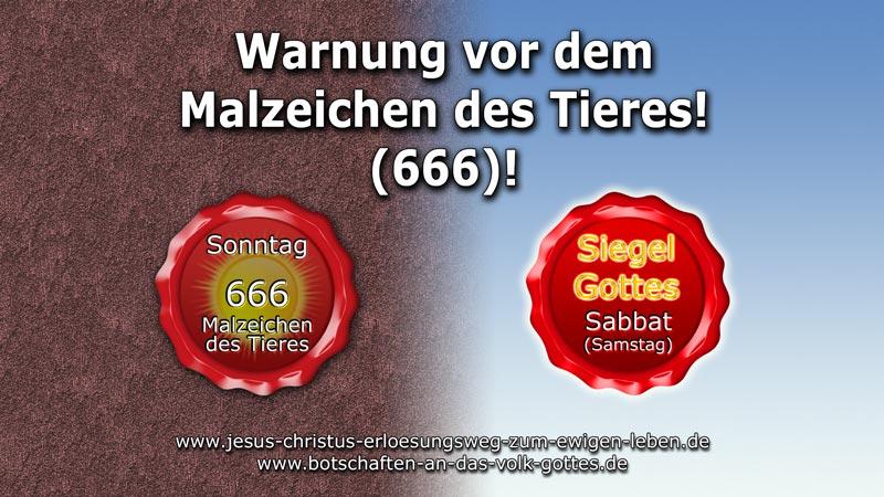 Warnung vor dem Malzeichen des Tieres!