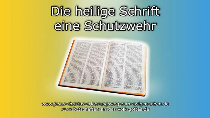 Die heilige Schrift eine Schutzwehr