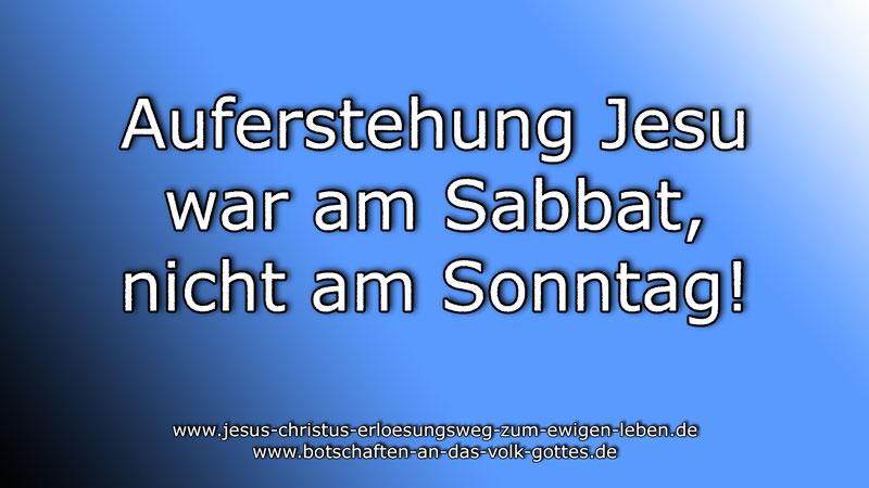 Auferstehung-Jesu-war-am-Sabbat-nicht-am-Sonntag