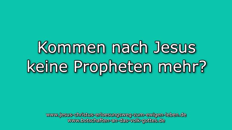 Kommen-nach-Jesus-keine-Propheten-mehr?