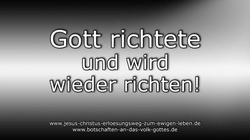 Gott richtete und wird wieder richten!