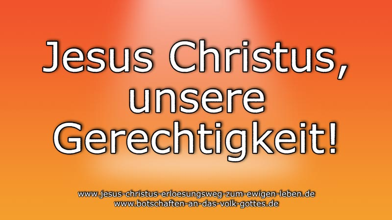 Jesus-Christus-unsere-Gerechtigkeit
