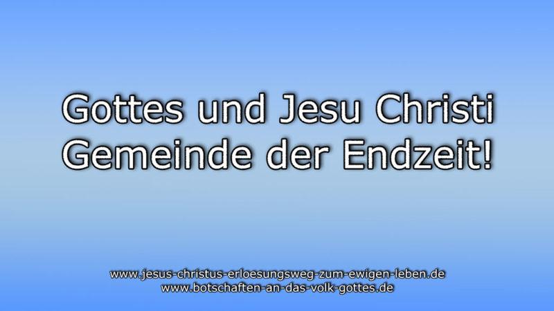 Gottes und Jesu Christi Gemeinde der Endzeit!
