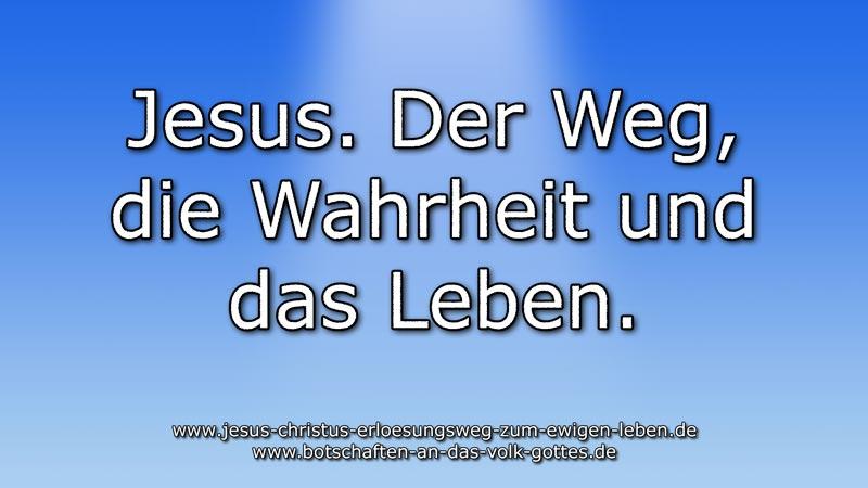 Jesus.-Der-Weg-die-Wahrheit-und-das-Leben